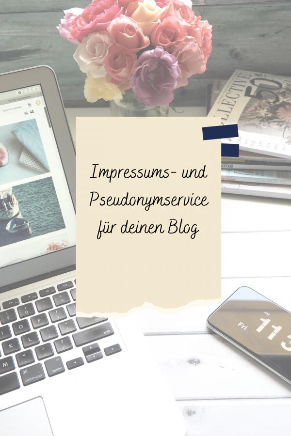 Impressums- und Pseudonymservice für Blogger